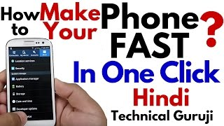 [Hindi-Urdu] How to make your Phone Fast in One Click | Android Phone Trick
