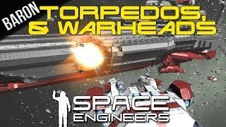 Space Engineers - Warheads, Torpedoes and Super Yamato Battleship!