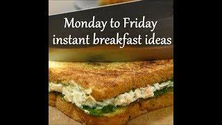 Monday to Friday Easy breakfast recipes   weekdays breakfast ideas  Indian instant breakfast recipes