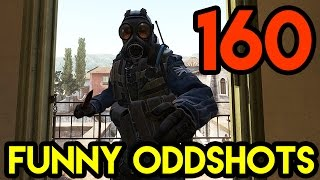 CS:GO - BEST ODDSHOTS #160
