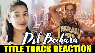 Dil Bechara Title Track TEASER Reaction | Sushant Singh Rajput