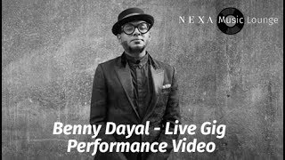 Benny Dayal Live Performance | NEXA Music Lounge