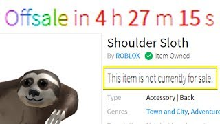 ROBLOX REMOVED THE SLOTH FROM THE CATALOG..