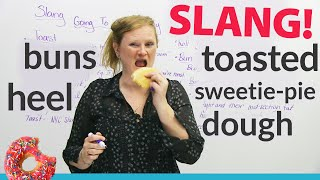 English Slang: fresh from the bakery!