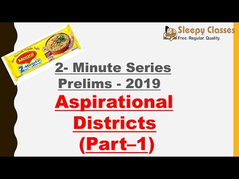 2 Minute Series Aspirational Districts Part 1 Prelims 2019