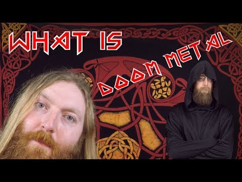 Heavy Metal Sub genres - What is Doom Metal? - A Bluffer's Guide