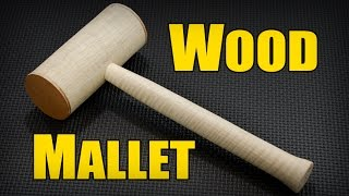 Build It - How To Make A Wood Mallet - Wood Turning Woodworking Projects in the Wood Shop (ep79)