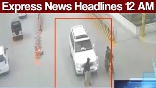 Express News Headlines - 12:00 AM - 29 June 2017
