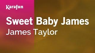 Karaoke Sweet Baby James - James Taylor *