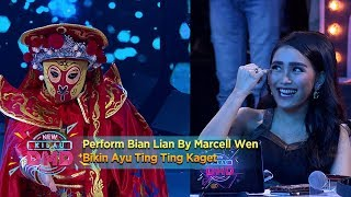 Keren! Perform Bian Lian By Marcell Wen Bikin Ayu Ting Ting Kaget - New Kilau DMD (14/12)