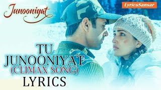TU JUNOONIYAT FULL SONG WITH LYRICS (Climax Song) – SHREY SINGHAL Feat. AKRITI KAKAR | JUNOONIYAT
