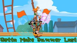 Phineas and Ferb Songs - Gotta Make Summer Last #2