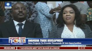 Anambra Trade Development: Gov Obiano Signs Two MoUs To Develop Markets