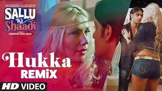 Hukka -Remix Video Song | Sallu Ki Shaadi | Prashant Singh & Manu Rajeev