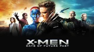 X-Men: Days Of Future Past - Time's Up [Soundtrack HD]