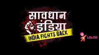 Savdhaan India full Episodes Short Story A Delhi Boy