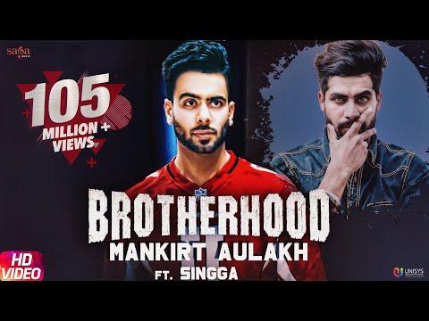 Xxx Mp4 Brotherhood – Mankirt Aulakh Ft Singga MixSingh Sukh Sanghera Latest Punjabi Songs 2018 3gp Sex
