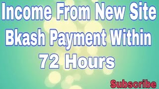 From apps job you can wihdraw Bkash. Bkash pay your money within 72 hours