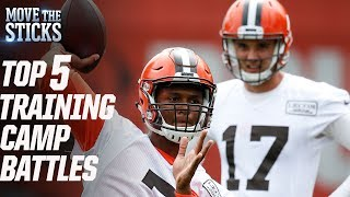 Top 5 Training Camp Battles Heading into the 2017 Season | Move The Sticks | NFL