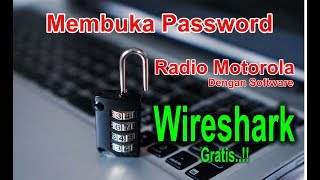WIRESHARK Untuk Membuka Password Radio Motorola