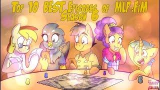 Top 10 BEST Episodes of MLP:FiM Season 6