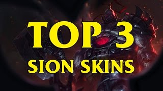 TOP 3 Custom Sion Skins League of Legends