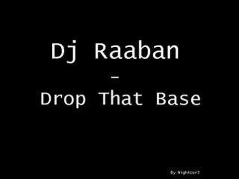 Dj Raaban Drop The Base
