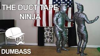 The Duct Tape Ninja