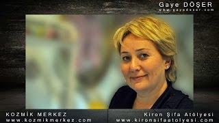 Kozmik Merkez & Kiron Şifa Atölyesi - Gaye DÖŞER
