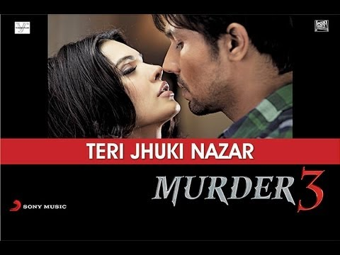 Xxx Mp4 Murder 3 Teri Jhuki Nazar Exclusive HD New Full Song Video 3gp Sex