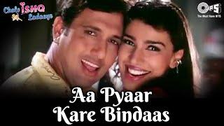 Aa Pyaar Kare Bindaas - Chalo Ishq Ladaaye  - Govinda & Rani Mukherjee - Full Song