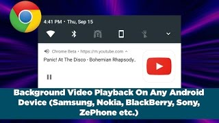 Play Youtube In Background With Chrome For Any Android Device [NO ROOT]