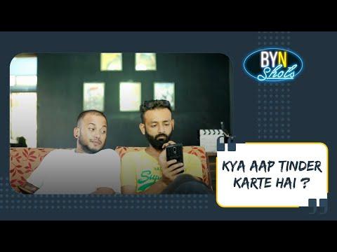 BYN : Kya Aap Tinder Karte Hai ?