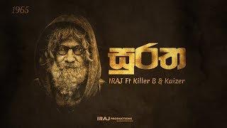 Suratha - IRAJ Ft. Killer B & Kaizer