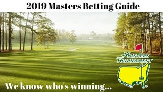 Masters 2019 Golf Betting Tips & Preview