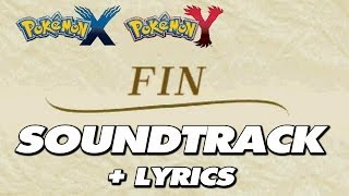 Pokemon X & Y - Credits Soundtrack + Lyrics / Song