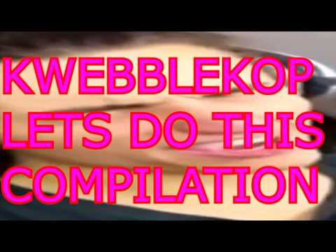 KWEBBELKOP - LET'S DO THIS COMPILATION (Funny)