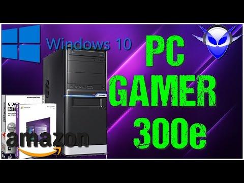 PC GAMER 300€ AMAZON ( Monté + Windows 10 ) ➤ Avril 2017 FR