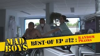 Mad Boys best-of Ep #12: Random Pranks