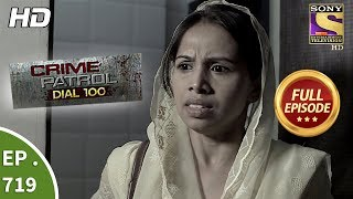 Crime Patrol Dial 100 - Ep 719 - Full Episode - 22nd February, 2018