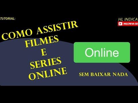 Como Assistir SERIES/FILMES ONLINE SEM BAIXAR NADA