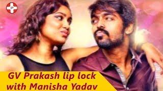 GV Prakash lip lock scene with Manisha Yadav   Tamil Movie   Trisha ilana Nayanthara   Pluz Tamil