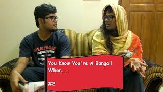 You Know You're A Bangali When... #2
