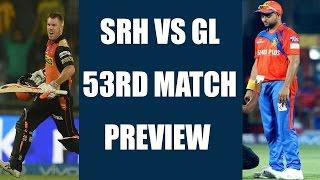 IPL 2017: SRH vs GL 53rd Match Preview & Prediction | वनइंडिया हिन्दी