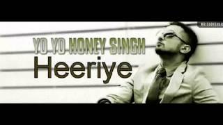 Heeriye Ft Yo Yo Honey Singh New Song 2014 - New Bollywood Songs