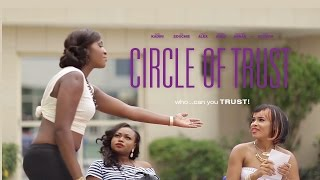 Circle Of Trust [Official Trailer] Latest 2016 Nigerian Nollywood Drama Movie