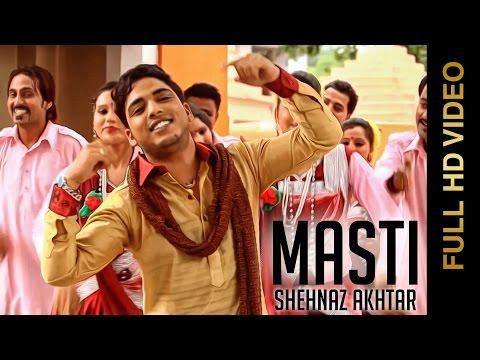 Shehnaz Akhtar | Masti | Brand New Full Bhent 2014