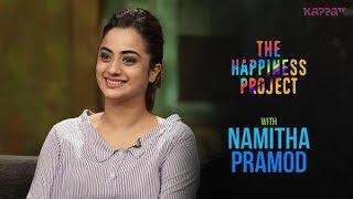 Namitha Pramod - The Happiness Project - Kappa TV