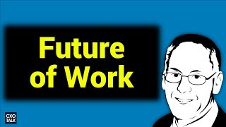 Future of Work: Digital Transformation, AI, Big Data, and business analytics (#237)