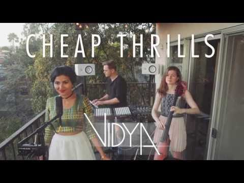 Sia - Cheap Thrills (Vidya Vox Cover) (ft. Shankar Tucker & Akshaya Tucker)